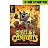 Creature Comforts KS Edition